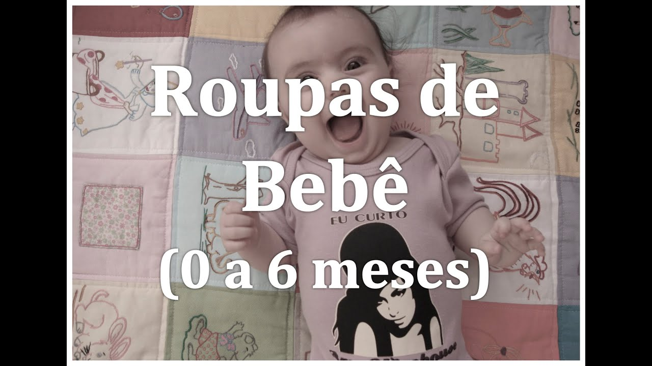 Roupas De Bebê De 0 A 6 Meses Mãe De Primeira Viagem 2 Youtube