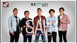 Sedaun Band - SAH (Saatnya Aku Halalkanmu) [Official Video Lyric]