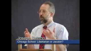 The Political Economy of the Chicago School: Libertarian or Jacobin? | Joseph T. Salerno