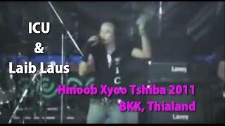 ICU Band & Laib Laus, Hmoob Xyoo Tsiab 2011 BKK ep.3