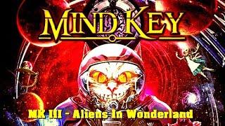 Mind Key - MK III - Aliens In Wonderland. 2019. Progressive Metal. Full Album