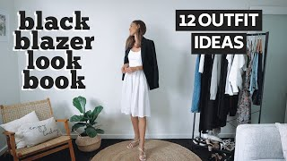 HOW TO STYLE BLAZERS LOOKBOOK | 1 Black Blazer, 12 Blazer Outfit Ideas!