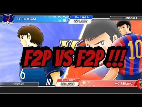 F2P vs F2P  !!!   ZvsCP #04 - Captain Tsubasa Dream Team (Jap)