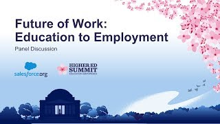 Future of Work: Education to Employment Panel Discussion