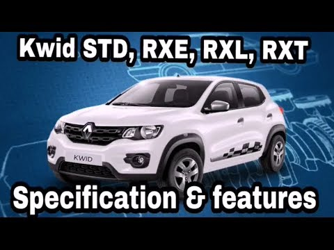 Renault Kwid Std Rxe Rxl Rxt Specification Features Youtube