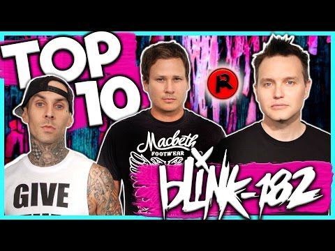 TOP 10 BLINK-182 SONGS