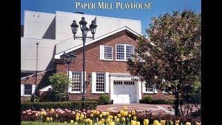 Paper Mill Playhouse Celebrates its 80th Anniversary Season!