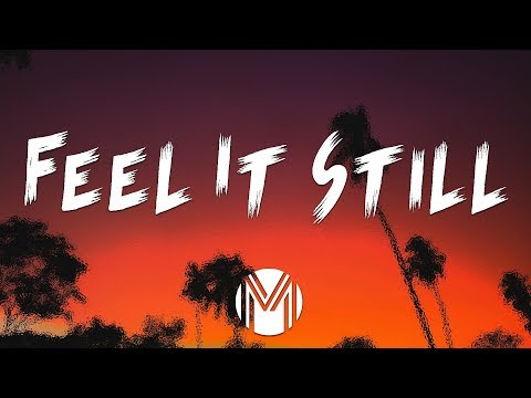 Portugal. The Man - Feel It Still (Lyrics / Lyric Video)