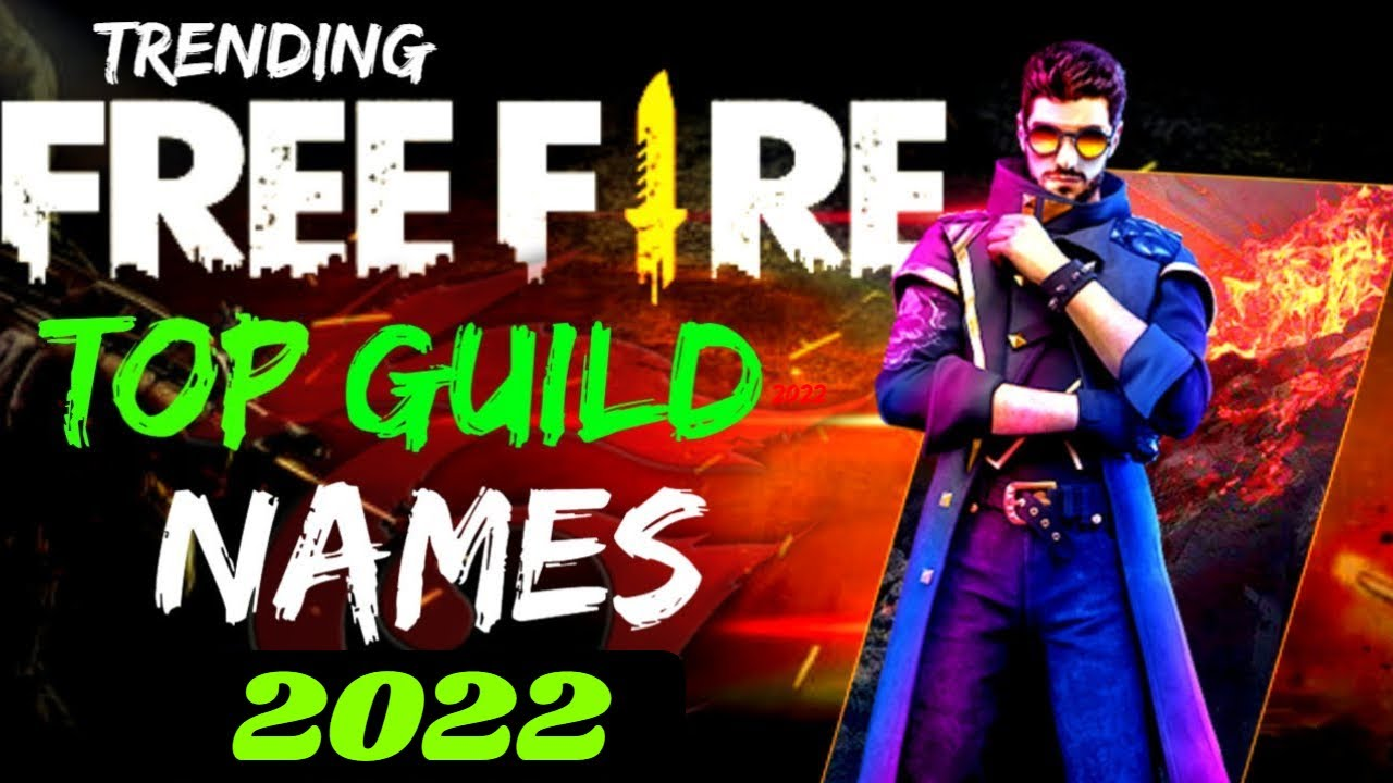 56 Best Pictures Free Fire Guild Name New 2021 : Top 50 ...