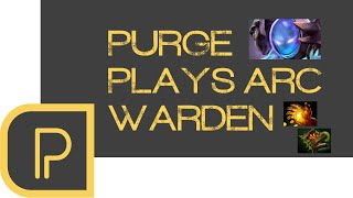 Purge plays Arc Warden - replay