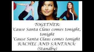 Glee- Here comes Santa Claus (lyrics)