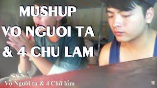 [Mushup] Vợ người ta & Bốn chữ lắm - Guitar Kiim & Thanh Huân