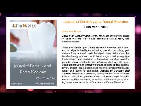 Journal of Dentistry and Dental Medicine - Scientific Journals   Boffin Access Limited