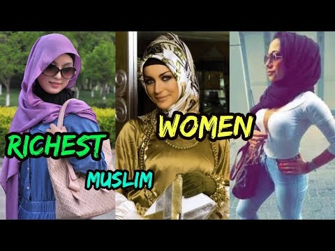 Top 11 Richest Muslim Women In The World 2018 || Net Worth || Lifestyle