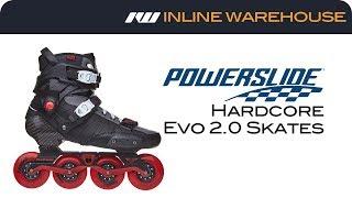 2017 Powerslide Hardcore Evo 2.0 Skates Review