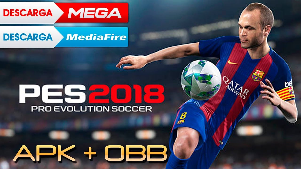 Pes 2018 Apk Obb Por Mega Y Mediafire Youtube