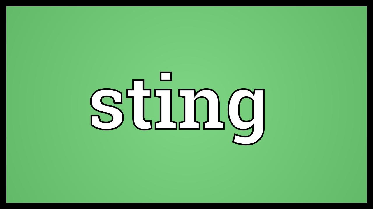 Sting Meaning