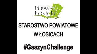 #GaszynChallenge - Starostwo Powiatowe w Łosicach