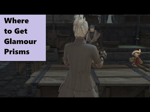 Where to get glamour prisms FFXIV