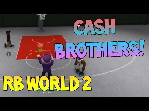 CASH BROTHERS LMAO [RB WORLD 2]