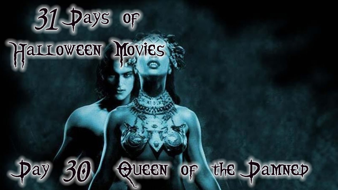 day 30 queen of the damned 31 days of halloween movies 2012 youtube. Black Bedroom Furniture Sets. Home Design Ideas
