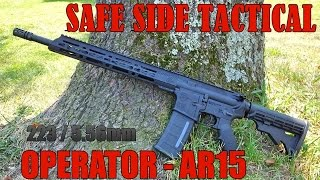 Safe Side Tactical Operator AR15