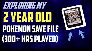 Exploring my 2 YEAR OLD Pokemon Platinum Save File! (300+ Hours Playing Time!)