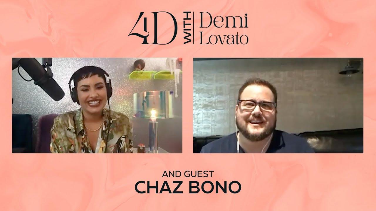4D With Demi Lovato - Guest: Chaz Bono