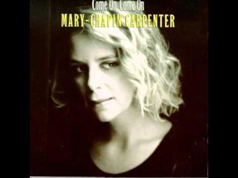Mary Chapin Carpenter - Come On Come On - Lyrics Studio Version