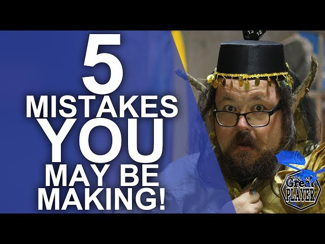 5 Role Playing Mistakes You May Be Making