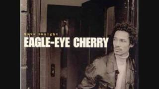 EAGLE EYE CHERRY - LONELY DAYS (MILES AWAY)