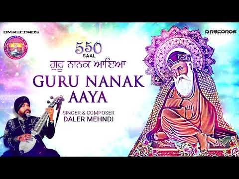 Guru Nanak Aaya | 550th Prakash Purab | Sri Guru Nanak Dev Ji | Daler Mehndi | DMRecords