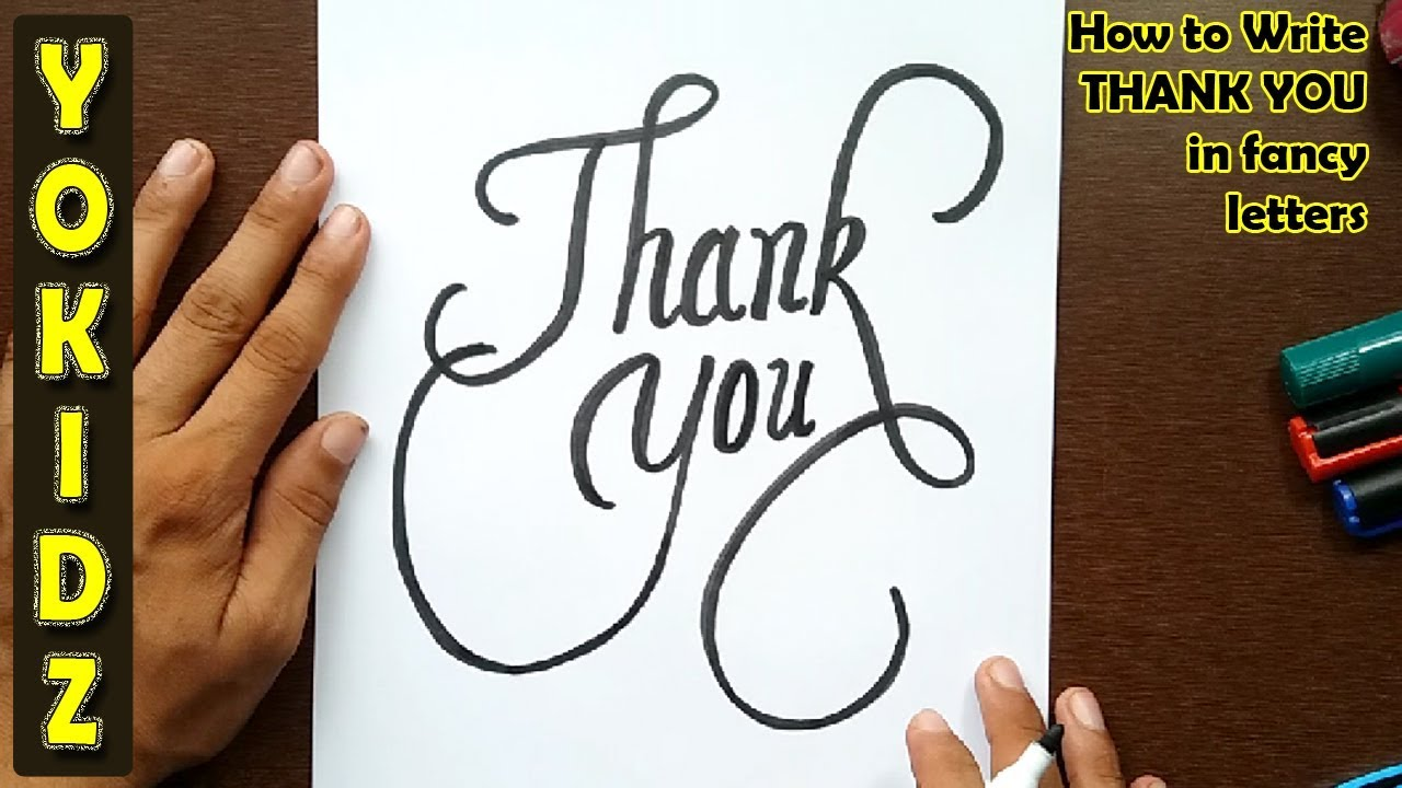 How to write THANK YOU in fancy letters