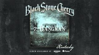 Watch Black Stone Cherry Hangman video