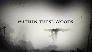 Within these Woods (Official Trailer #1) 2016
