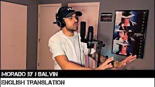 Morado by J Balvin (ENGLISH TRANSLATION)