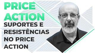 Suportes e Resistências no Price Action