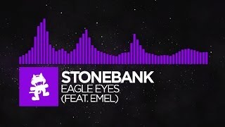 [Dubstep] - Stonebank - Eagle Eyes (feat. EMEL) [Monstercat Release] thumbnail