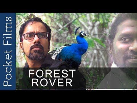 Forest Rover - A Malayalam Docudrama