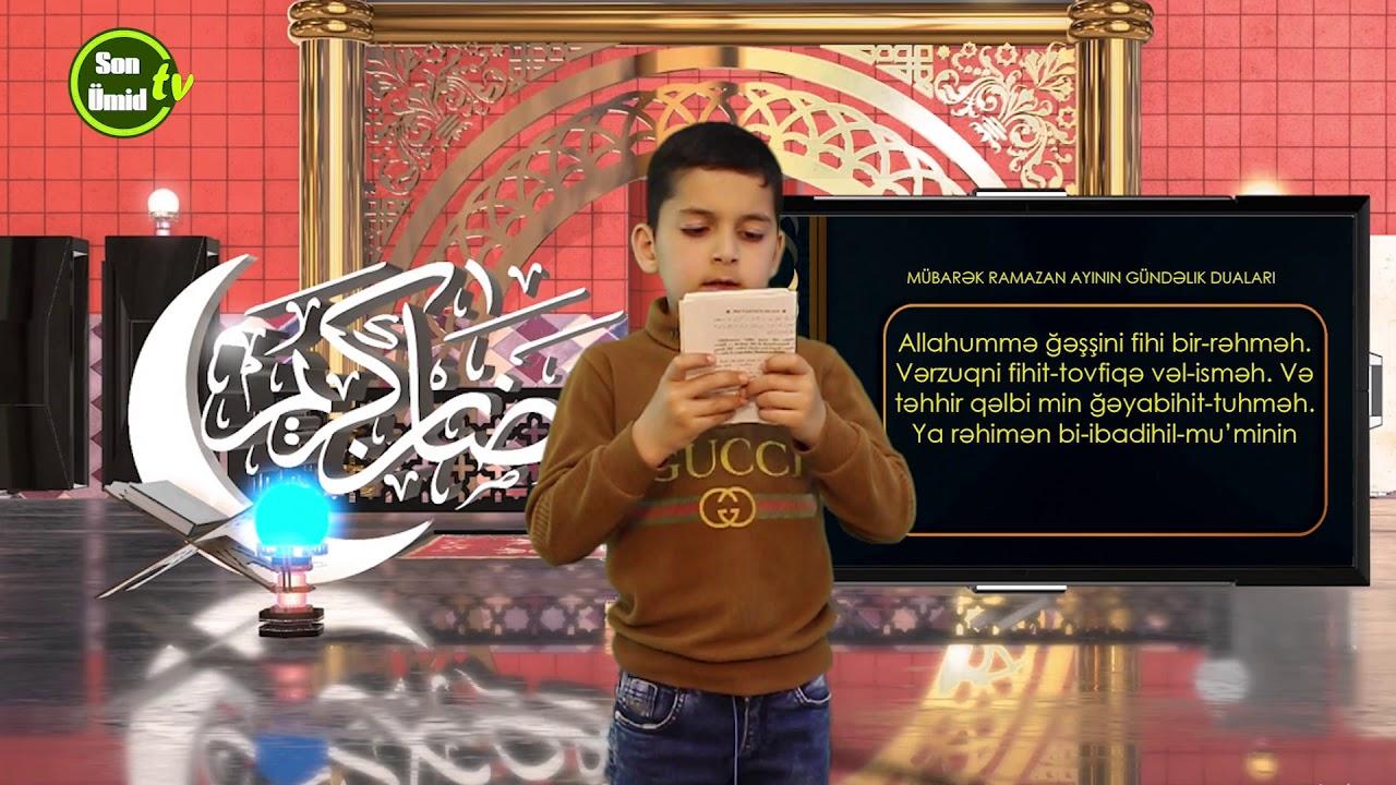 Mübarək #Ramazan2020 ayının 29-cu gününün – #DUASI Zeynəb&Mehdi