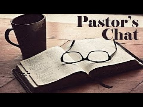 Pastor Mike Chat July 24 2021