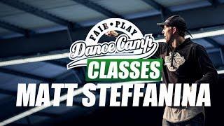 ★ Matt Steffanina ★ OMG ★ Fair Play Dance Camp 2017 ★