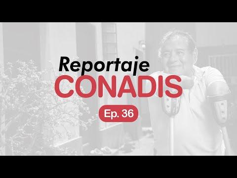 Reportaje Conadis | Ep. 36