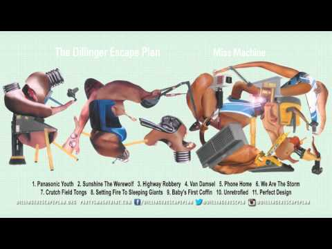 THE DILLINGER ESCAPE PLAN - 'Miss Machine' (Full Album Stream)