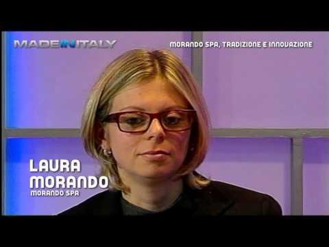 Made in Italy - Morando Spa, tradizione e innovazione - 13 mar 2014
