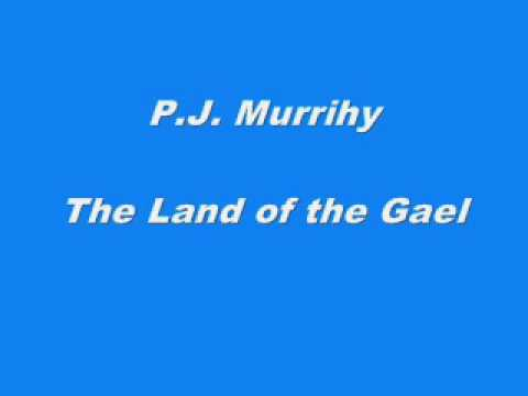 P.J. Murrihy - The Land of the Gael