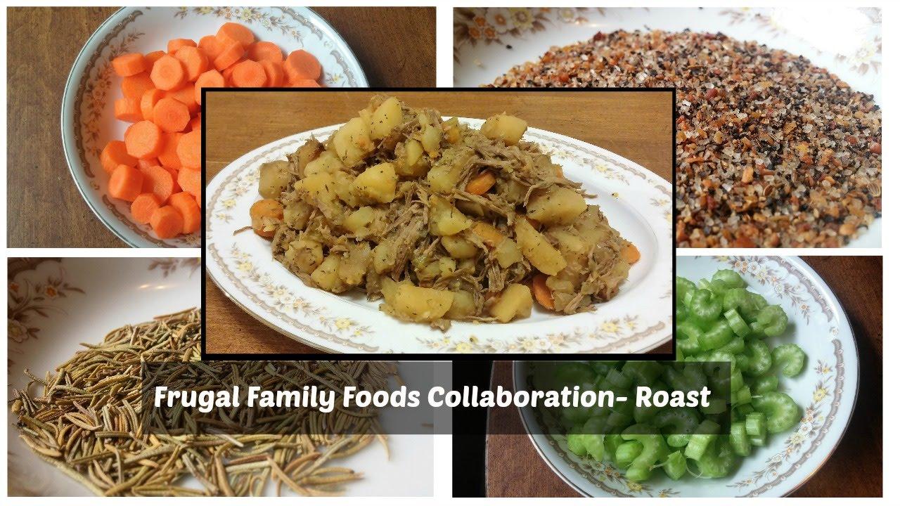 frugal family food collaboration roast youtube. Black Bedroom Furniture Sets. Home Design Ideas