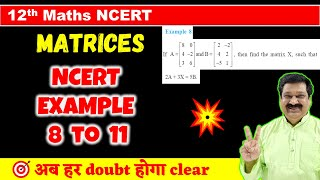 #7 Matrices NCERT Example 8 to 11 solved, Class 12 Maths NCERT Chapter 3 Matrices | matrices |