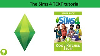 The Sims 4 Text Tutorial: Cool Kitchen Stuff Pack