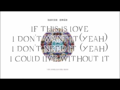 If This is Love by Xavier Omar (Lyrics)